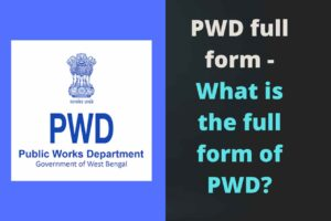 PWD full form - What is the full form o, pwd full form, pwd means, pwd meaning, pwd ka full form, pwd certificates means, full form of pwd, pwd full form in hindi, what is pwd, pwd candidate means, pwd category full form, pwbd full form, pwd candidate meaning, phe full form,pwd category means, what is pwd,f PWD?