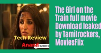 The Girl on the Train full movie Download leaked by Tamilrockers, MoviesFlix