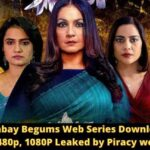 Bombay Begums Web Series Download 720p, 480p, 1080P Leaked by Moviesflix