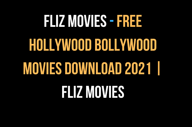 Fliz Movies - Free Hollywood Bollywood movies download 2021 Fliz Movies, fliz movies,fliz movie,fliz,fliz web series,filz movies,flizmovies.com,free fliks,fliz com,fliz movies online,