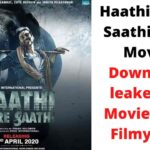 Haathi Mere Saathi Movie Download (2021) leaked by MoviesFlix, Filmyzilla
