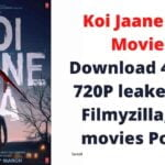 Koi Jaane Na Movie Download 480P, 720P leaked by Filmyzilla, Sd movies Point