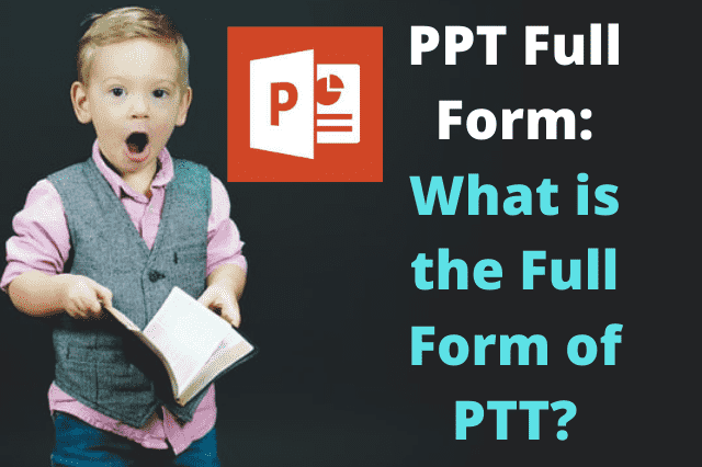 PPT Full Form: What is the Full Form of PTT?, ppt full form,full form of ppt,what is ppt full form,ppt full form in ms office,ppt meaning,what is the full form of ppt,ppt long form,full form ppt,ppt means,fullform of ppt,what is ppt,ppt presentation full form,full form of ppt in computer,ppt full form in computer,what is the meaning of ppt,full form of pdf and ppt,meaning of ppt,ppt fullform,ppt full form in chemistry,pptx full form,what is a ppt,ppt stands for,ppt abbreviation,डीडीटी का फुल फॉर्म,ppt full form in hindi,full form of logo,pptc full form,logo full form,पीपीई का फुल फॉर्म,what is ppt file,ms office full form,class full form,powerpoint meaning,ppt for english,what is ppt presentation,science ppt for class 10,.ppt,what is powerpoint,meaning of powerpoint presentation,definition of powerpoint,ppt form,what is ppt presentation,ppt,