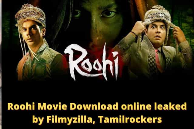 Roohi Movie Download online leaked by Filmyzilla, Tamilrockers