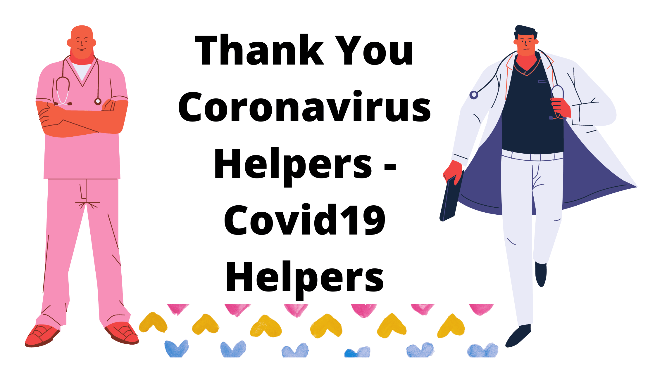 Thank You Coronavirus Helpers - Covid19 Helpers
