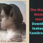 The Married Woman movie Download leaked by Tamilrockers, MoviesFlix