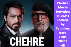 chehare Full movie download 720P,Chehre Movie download 1080P hd leaked by Tamilrockers,chehare full movie download lekad by katmoviehd, 123movies,Chehre download leaked by Filmyzilla,