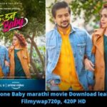 Well Done Baby Marathi movie Download leaked by Filmywap 720p, 420P HD