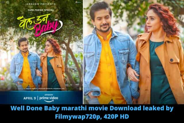 Well Done Baby Marathi movie Download leaked by Filmywap 720p 420p hd,Well Done baby movie download leaked by moviesflix,well done baby download 480p,download marathi movie well done baby,well done baby full movie download by filmyzilla,
